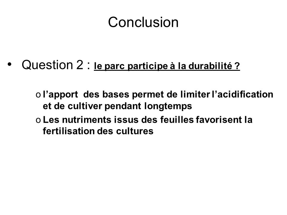 Question 2 : le parc participe à la durabilité