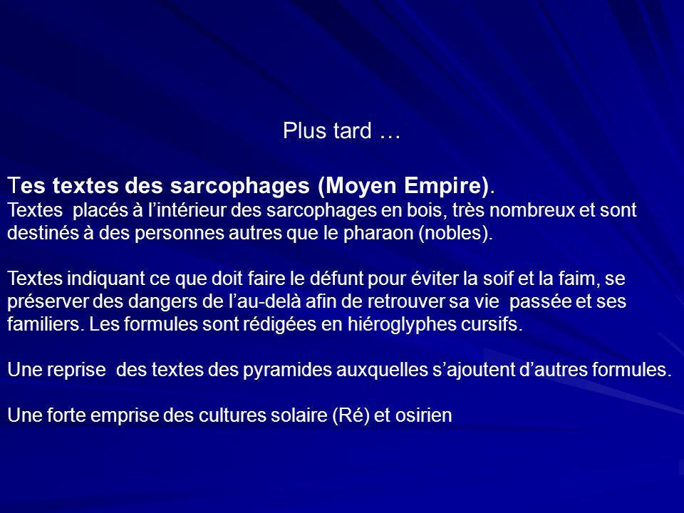 Tes textes des sarcophages (Moyen Empire).