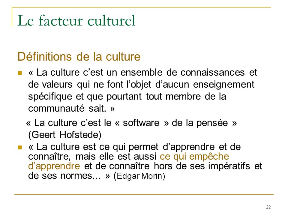 Le facteur culturel Définitions de la culture