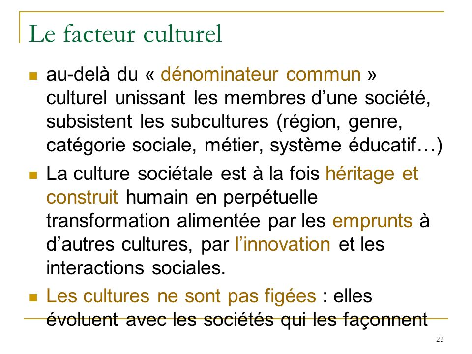 Le facteur culturel
