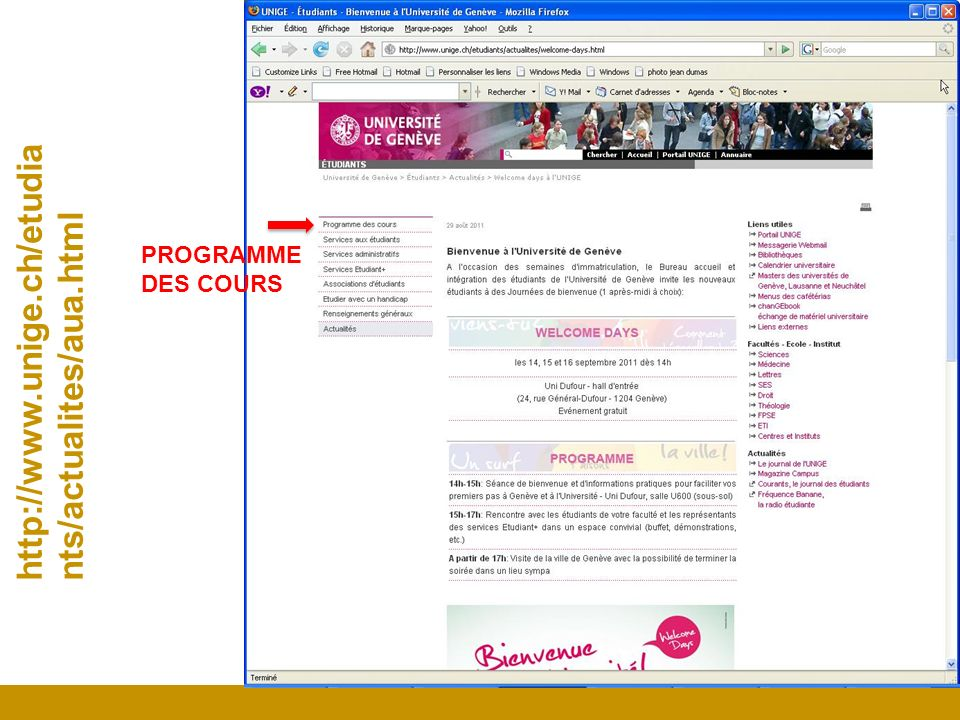 PROGRAMME DES COURS http://www.unige.ch/etudiants/actualites/aua.html