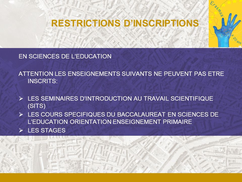 RESTRICTIONS D'INSCRIPTIONS