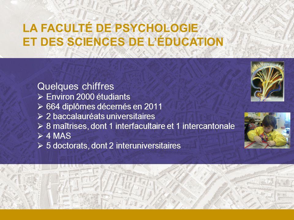 LA FACULTÉ DE PSYCHOLOGIE ET DES SCIENCES DE L'ÉDUCATION