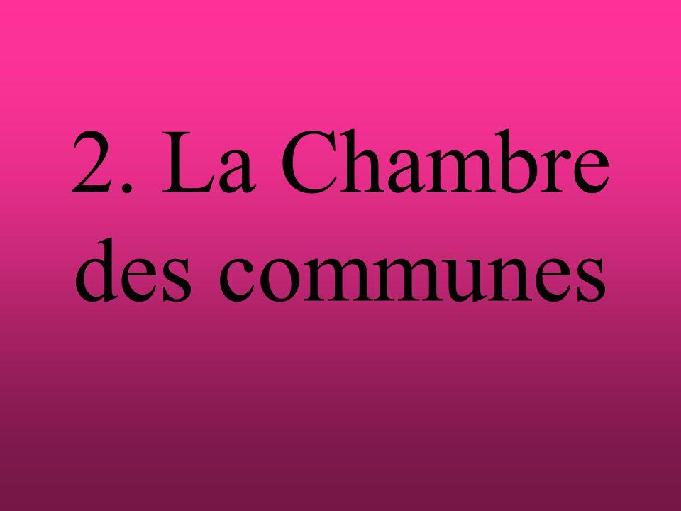 2. La Chambre des communes