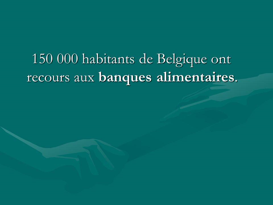 150 000 habitants de Belgique ont recours aux banques alimentaires.