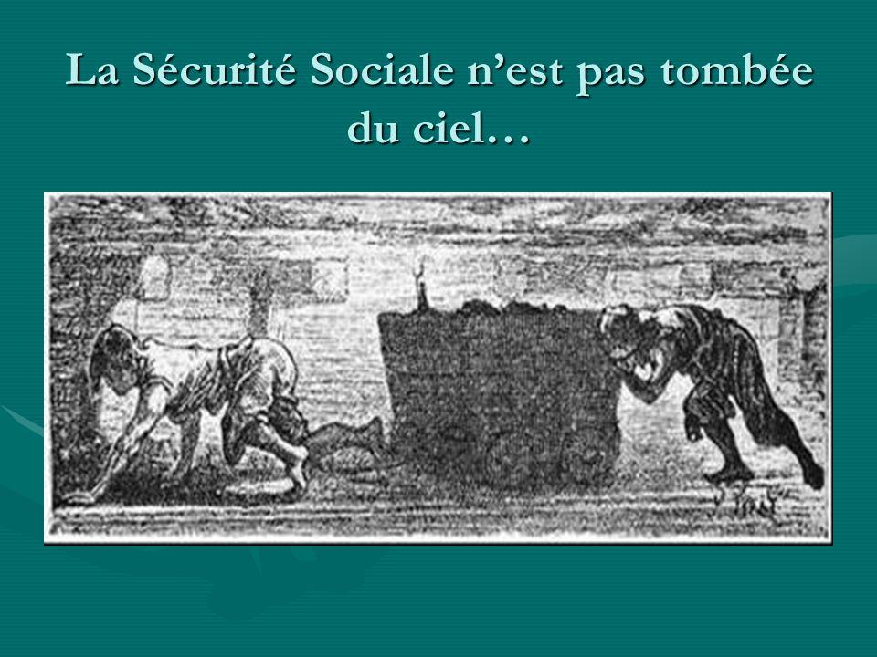La Sécurité Sociale n'est pas tombée du ciel…