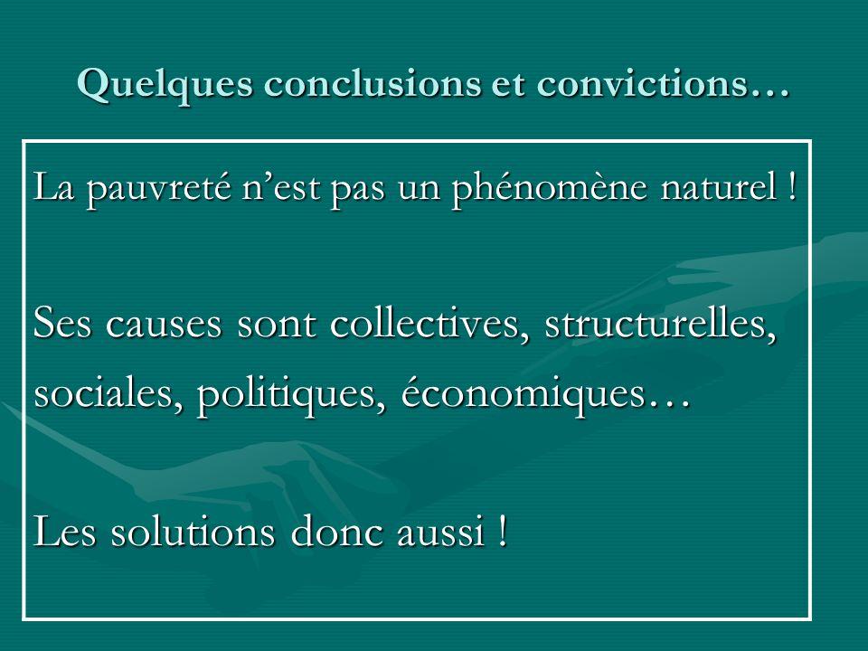 Quelques conclusions et convictions…