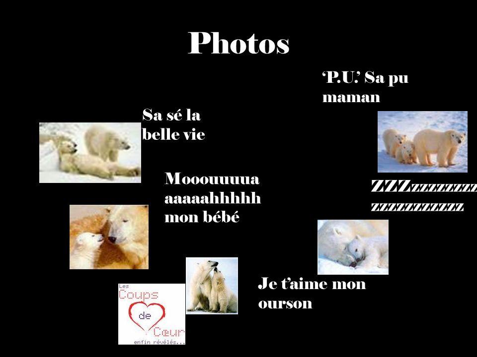 Photos 'P.U.' Sa pu maman Sa sé la belle vie