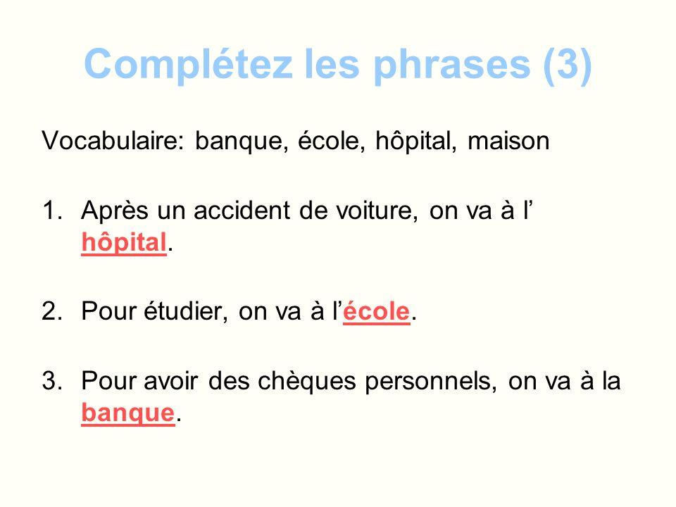 Complétez les phrases (3)