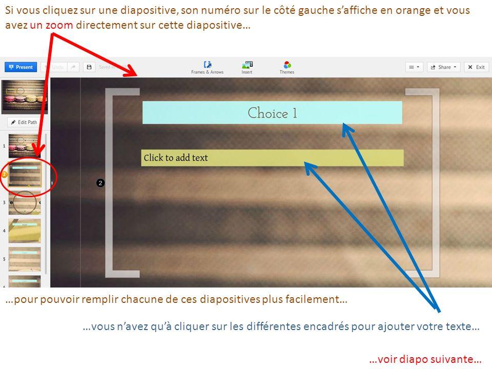 Si vous cliquez sur une diapositive, son numéro sur le côté gauche s'affiche en orange et vous avez un zoom directement sur cette diapositive…