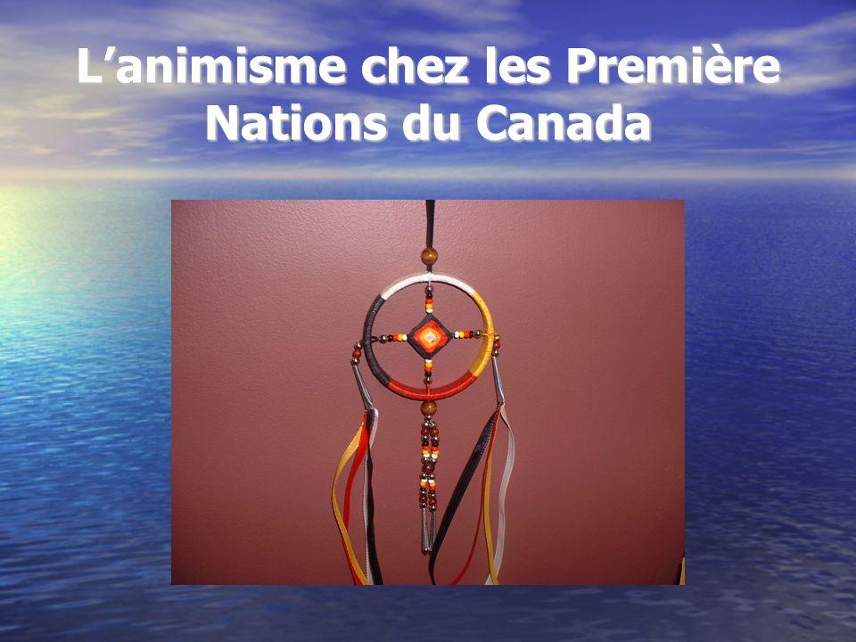 L'animisme chez les Première Nations du Canada