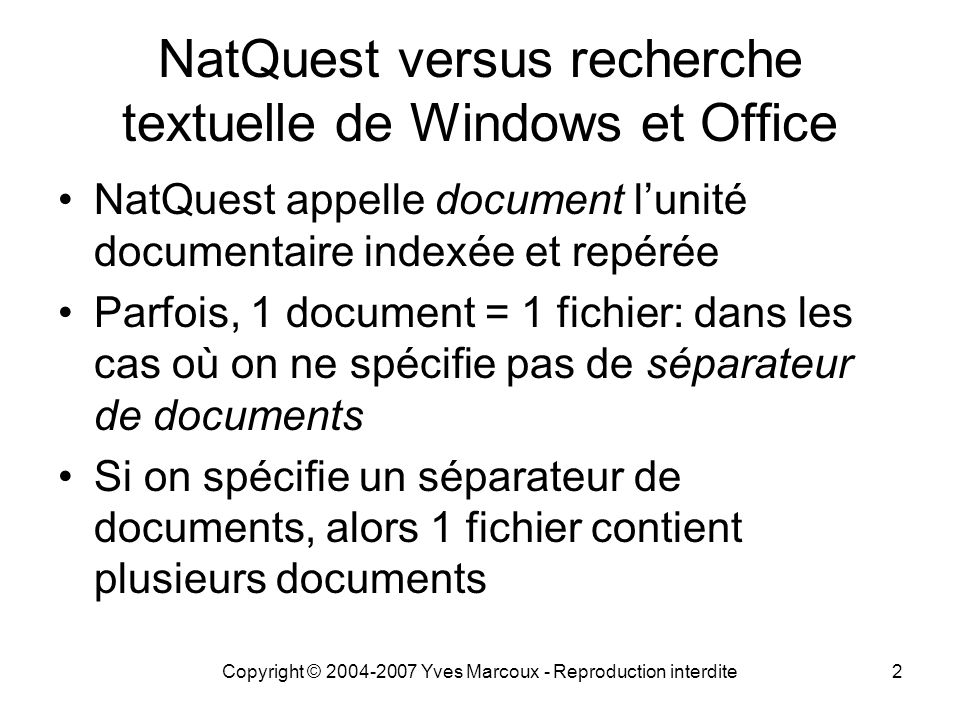 NatQuest versus recherche textuelle de Windows et Office