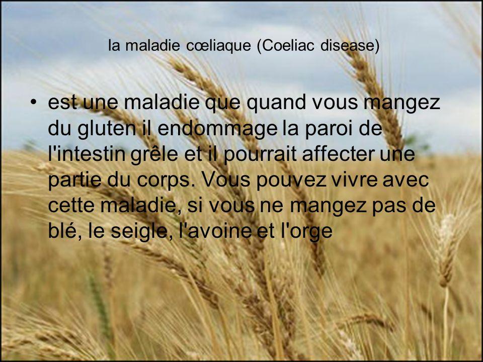la maladie cœliaque (Coeliac disease)