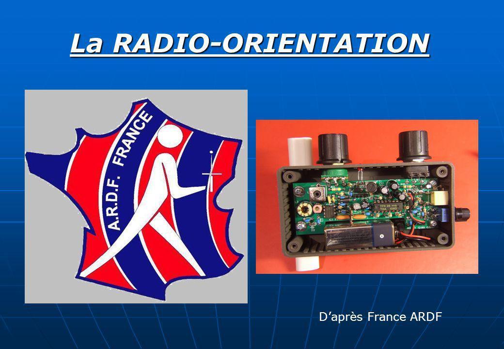 La RADIO-ORIENTATION D'après France ARDF