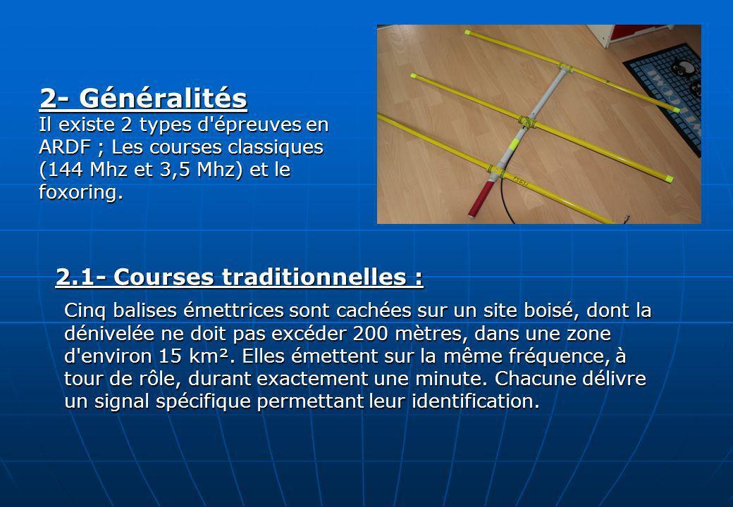2- Généralités 2.1- Courses traditionnelles :