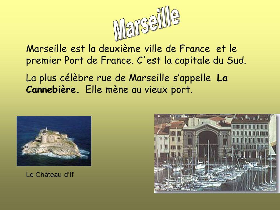 Marseille Marseille est la deuxième ville de France et le premier Port de France. C est la capitale du Sud.