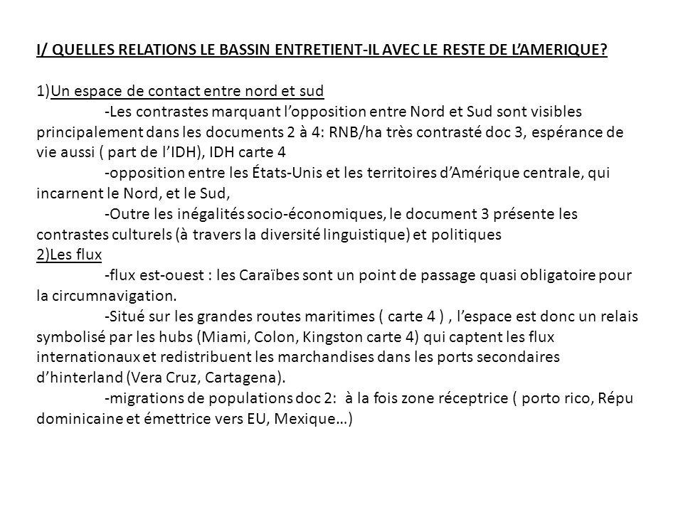 I/ QUELLES RELATIONS LE BASSIN ENTRETIENT-IL AVEC LE RESTE DE L'AMERIQUE
