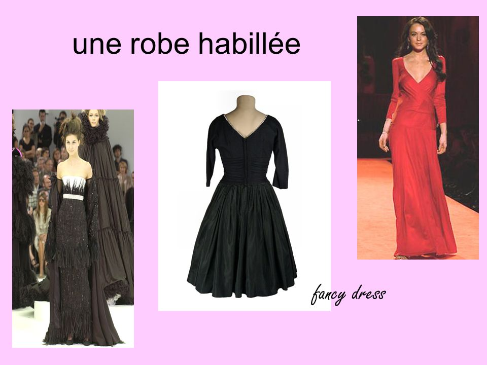 une robe habillée fancy dress