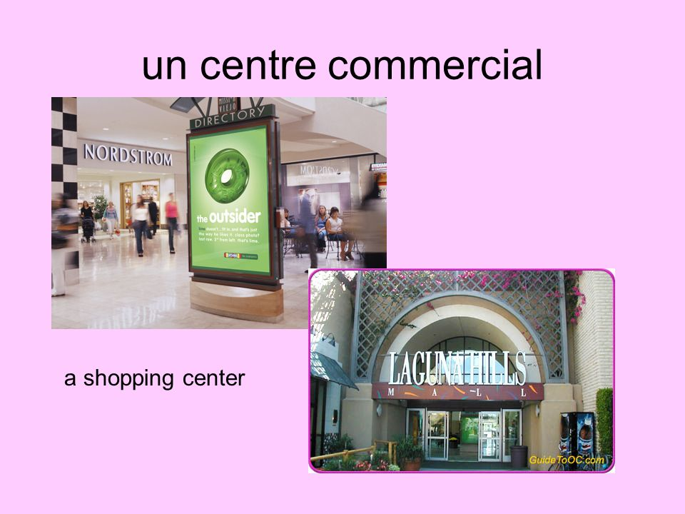 un centre commercial a shopping center
