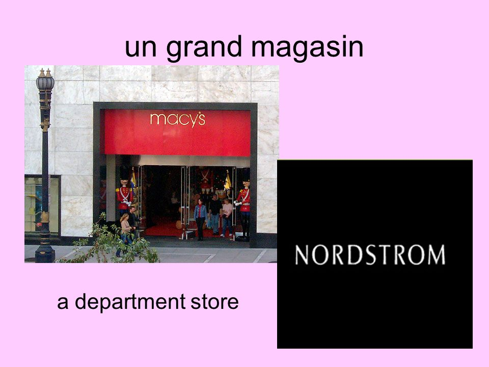 un grand magasin a department store
