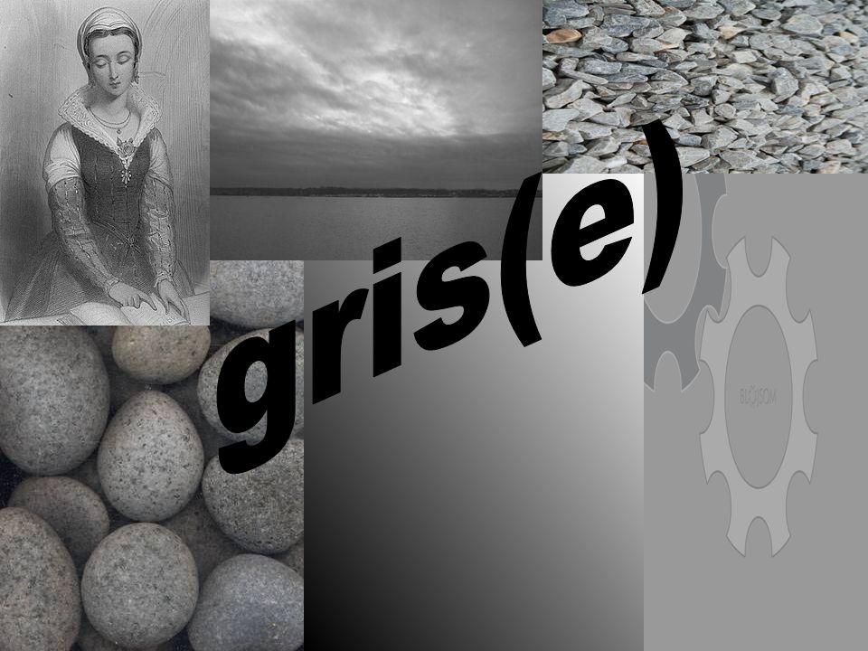 gris(e)