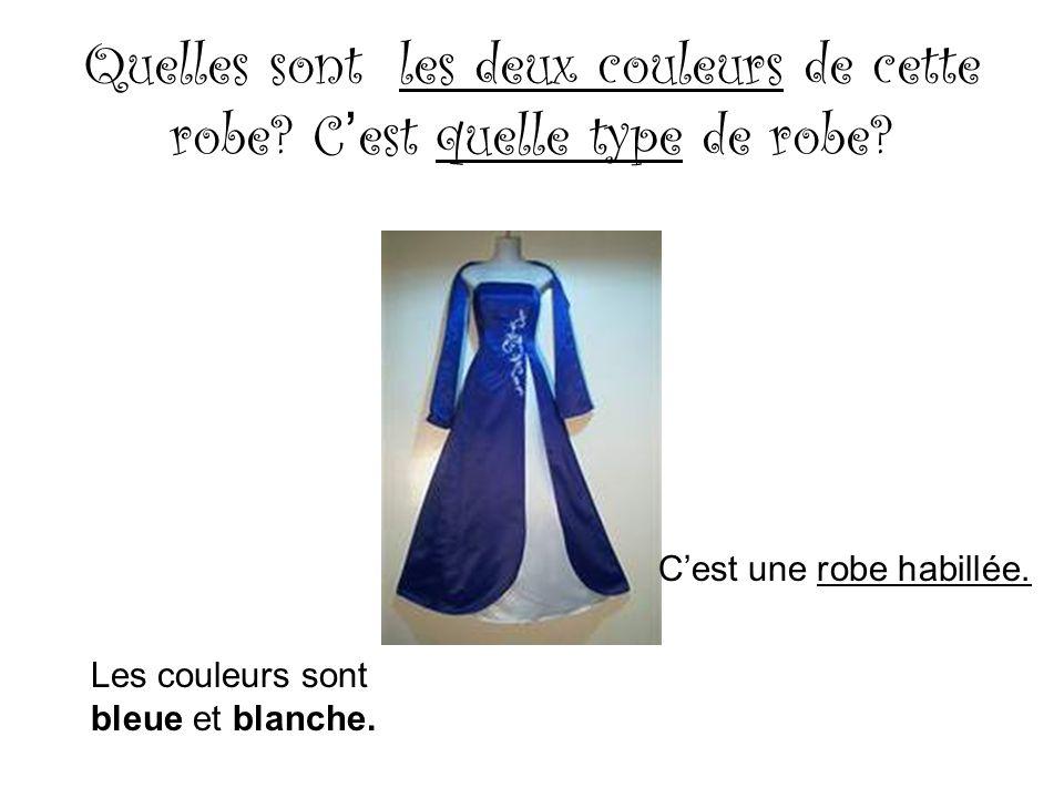 Quelles sont les deux couleurs de cette robe C'est quelle type de robe