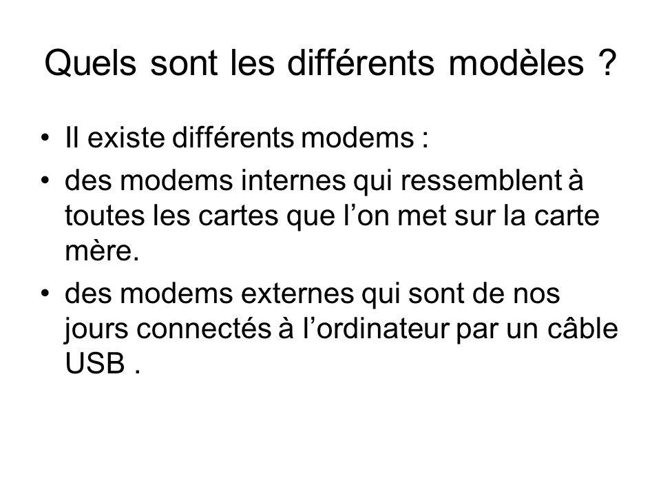 Quels sont les différents modèles