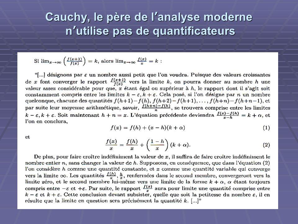 Cauchy, le père de l'analyse moderne n'utilise pas de quantificateurs