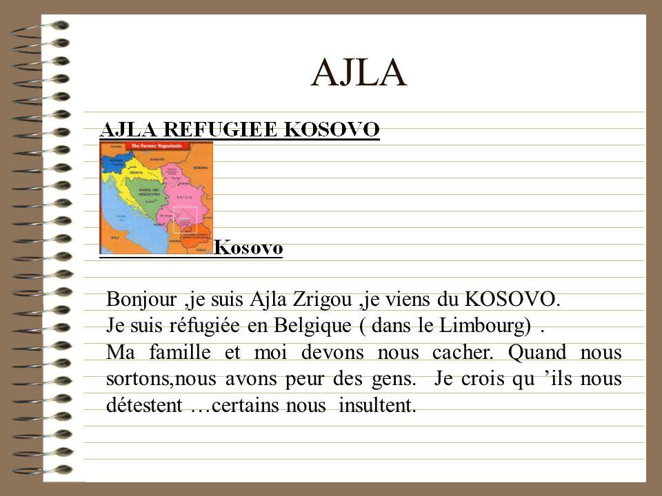 AJLA Bonjour ,je suis Ajla Zrigou ,je viens du KOSOVO.
