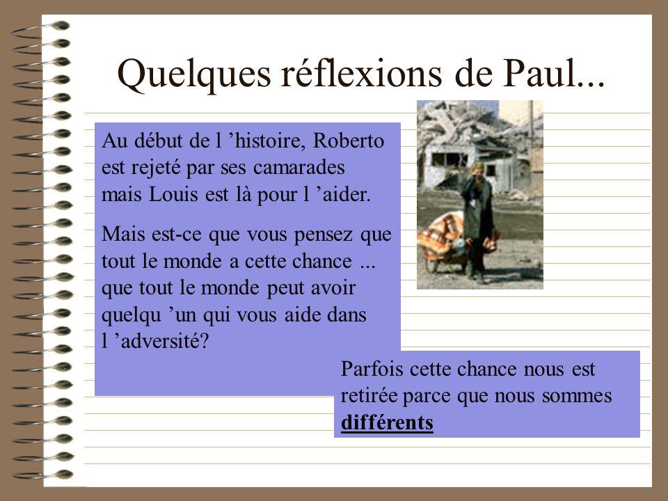 Quelques réflexions de Paul...