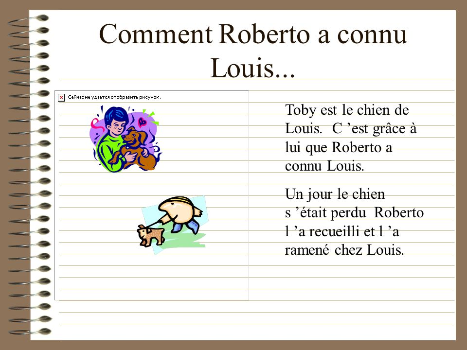 Comment Roberto a connu Louis...