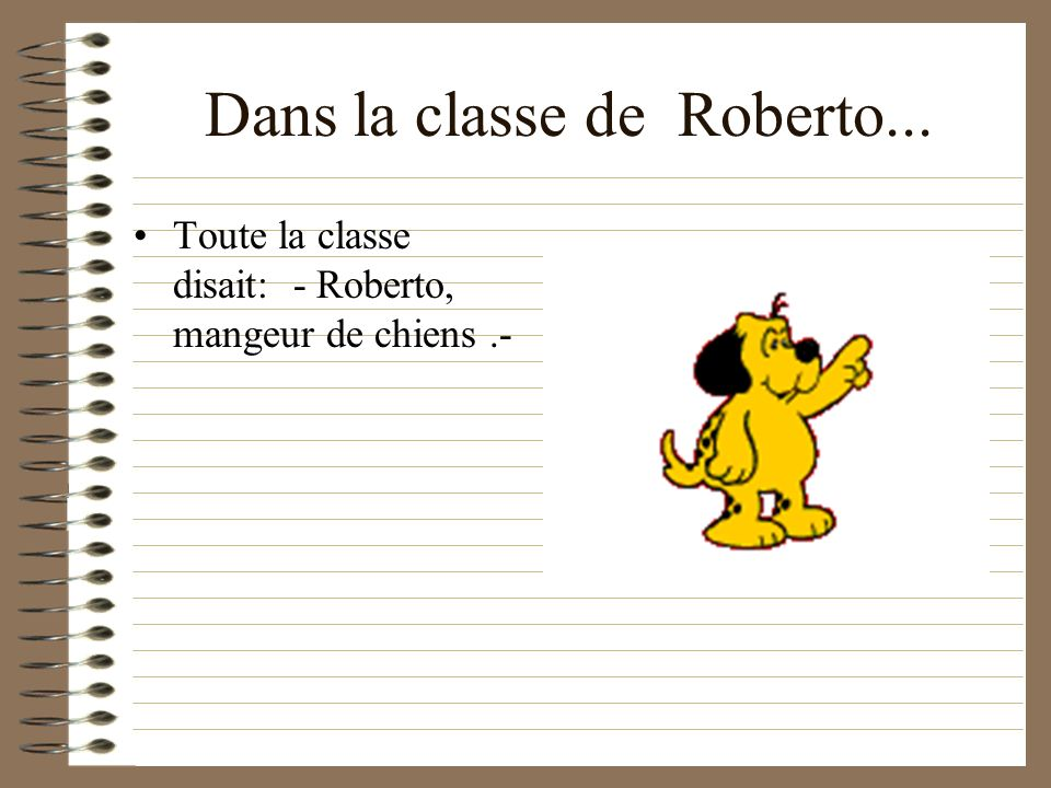 Dans la classe de Roberto...
