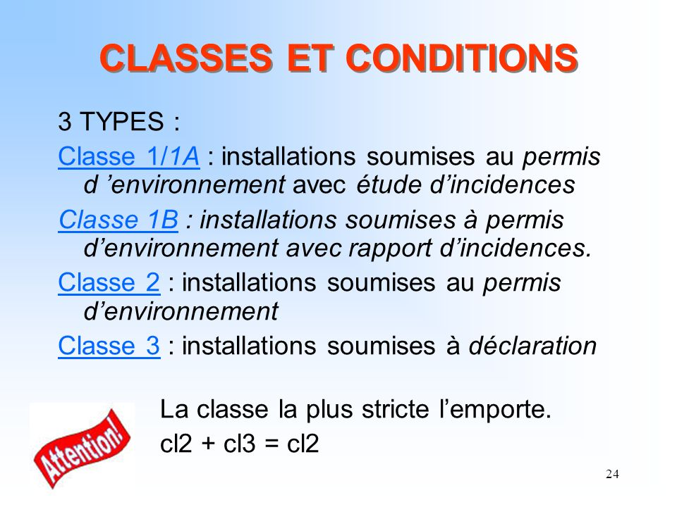 CLASSES ET CONDITIONS 3 TYPES :