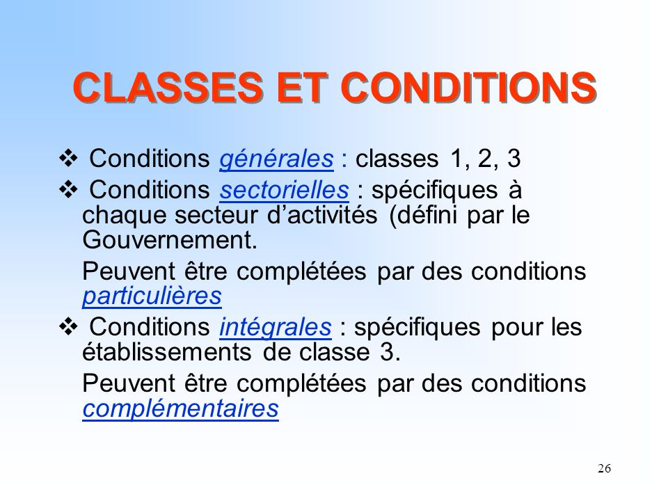 CLASSES ET CONDITIONS Conditions générales : classes 1, 2, 3