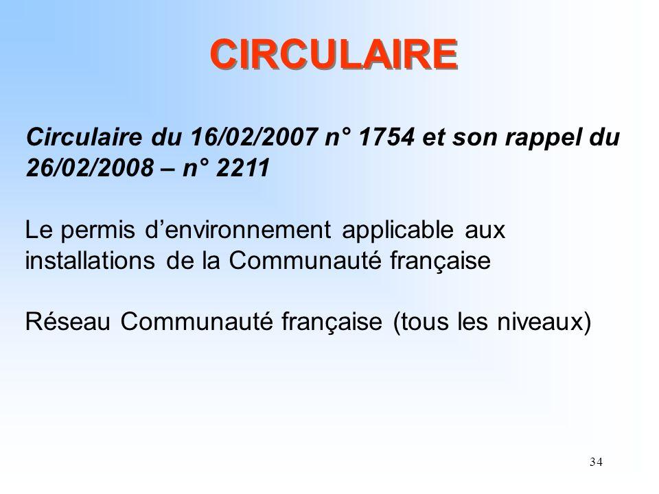 CIRCULAIRE Circulaire du 16/02/2007 n° 1754 et son rappel du 26/02/2008 – n° 2211.
