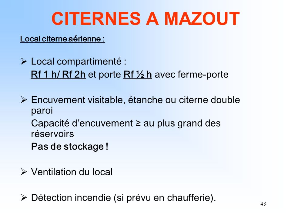 CITERNES A MAZOUT Local compartimenté :