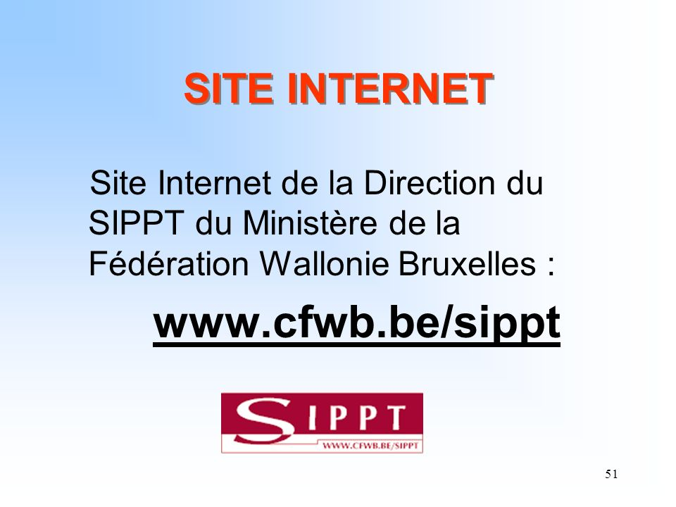 www.cfwb.be/sippt SITE INTERNET