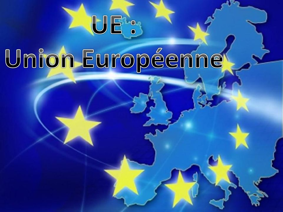 UE : Union Européenne