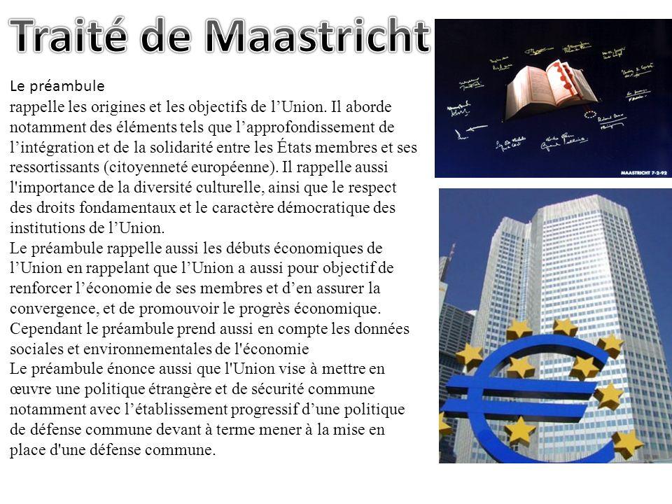 Traité de Maastricht Le préambule
