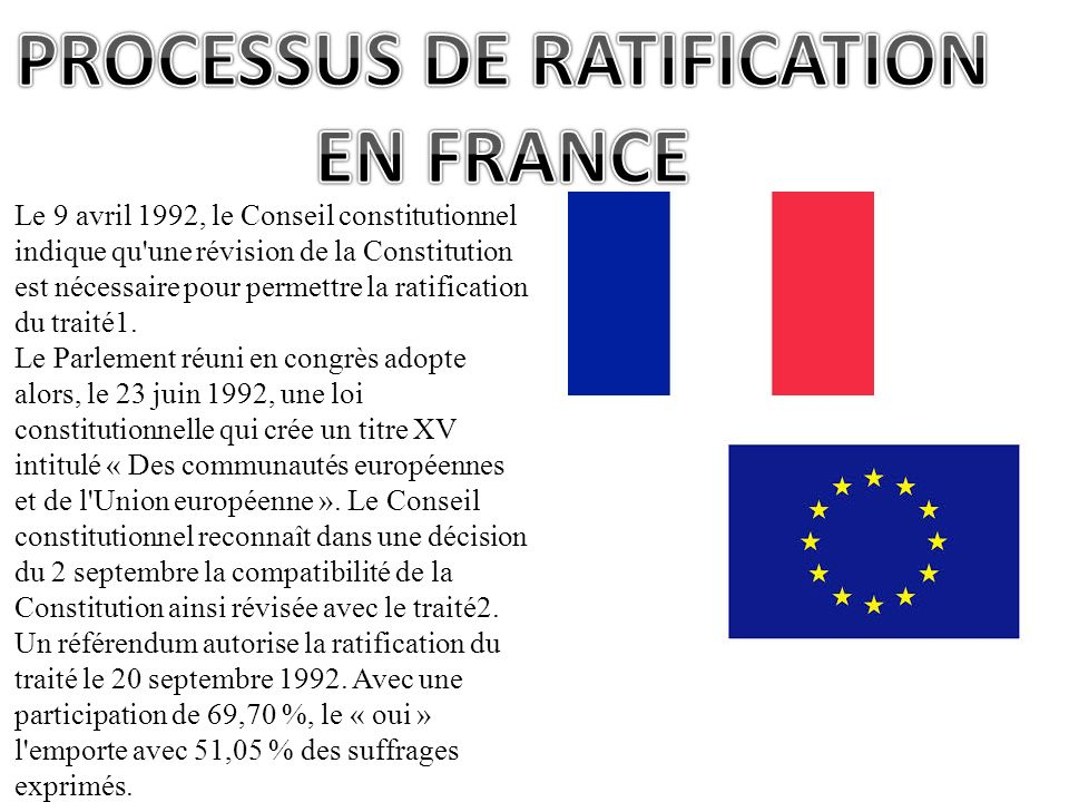 PROCESSUS DE RATIFICATION EN FRANCE