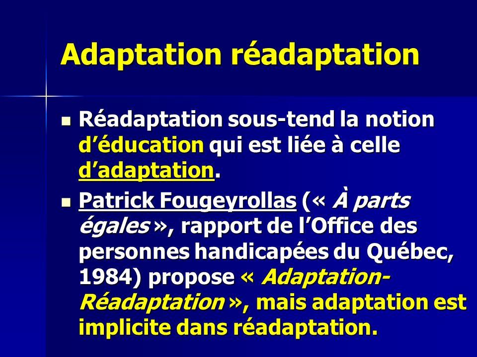 Adaptation réadaptation