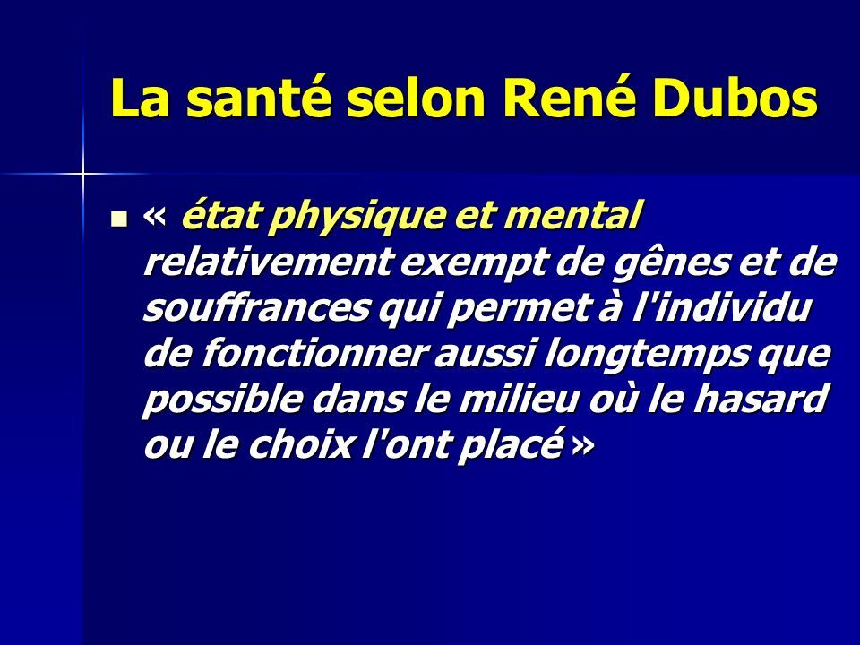 La santé selon René Dubos
