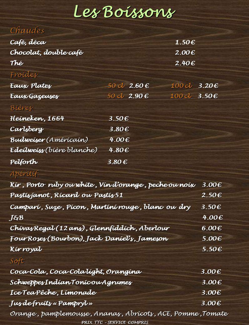Les Boissons Chaudes Froides Bières Apéritif Soft Café, déca 1.50 €