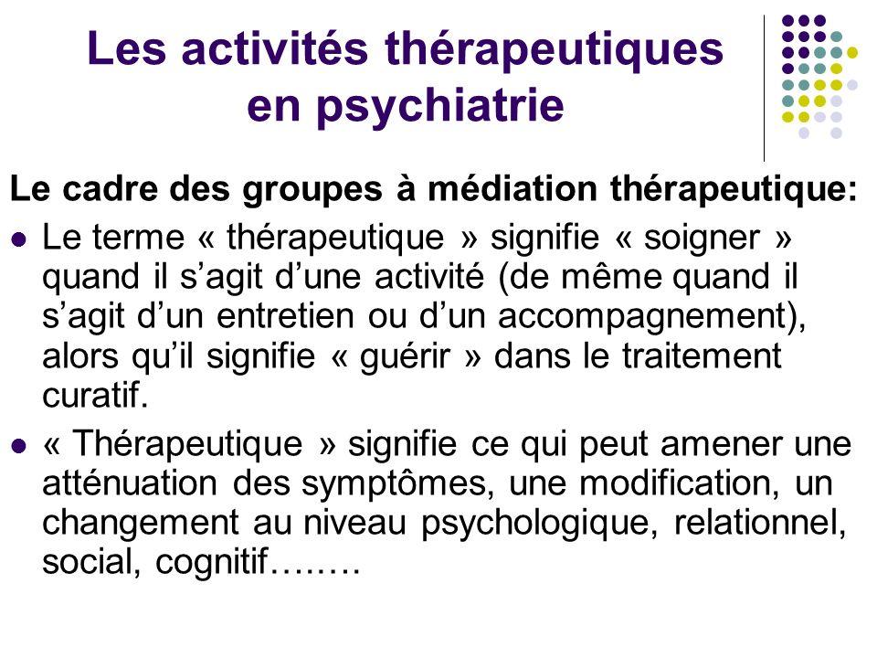 Les activités thérapeutiques en psychiatrie
