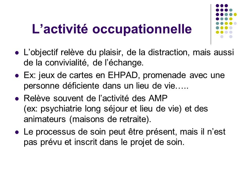 L'activité occupationnelle