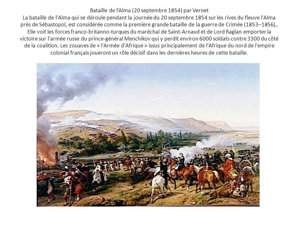 Bataille de l'Alma (20 septembre 1854) par Vernet La bataille de l Alma qui se déroule pendant la journée du 20 septembre 1854 sur les rives du fleuve l Alma près de Sébastopol, est considérée comme la première grande bataille de la guerre de Crimée (1853–1856),.