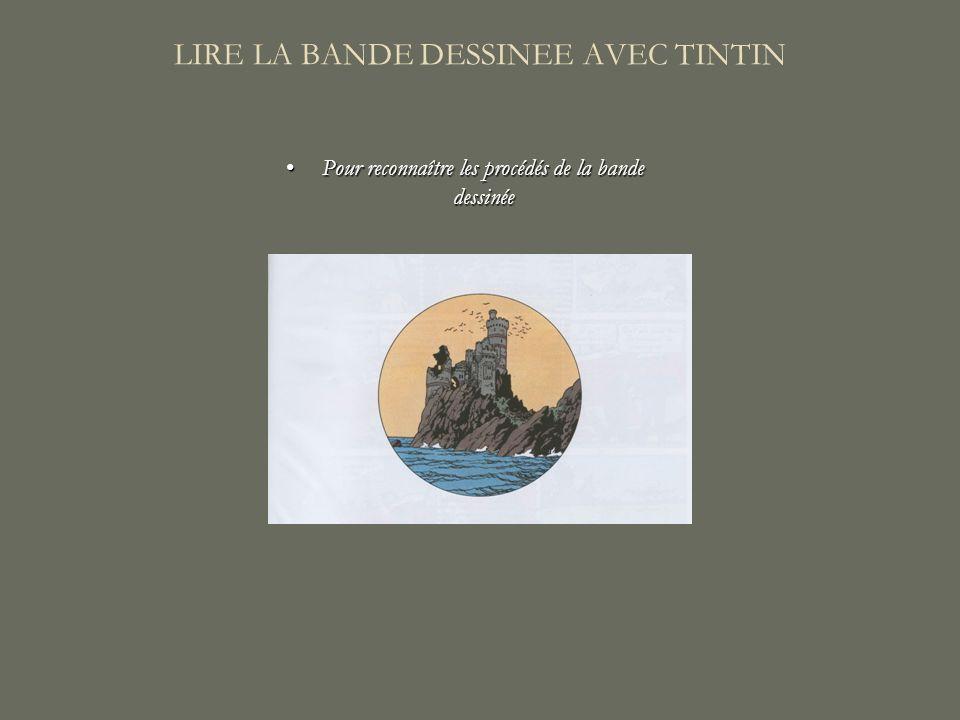 LIRE LA BANDE DESSINEE AVEC TINTIN