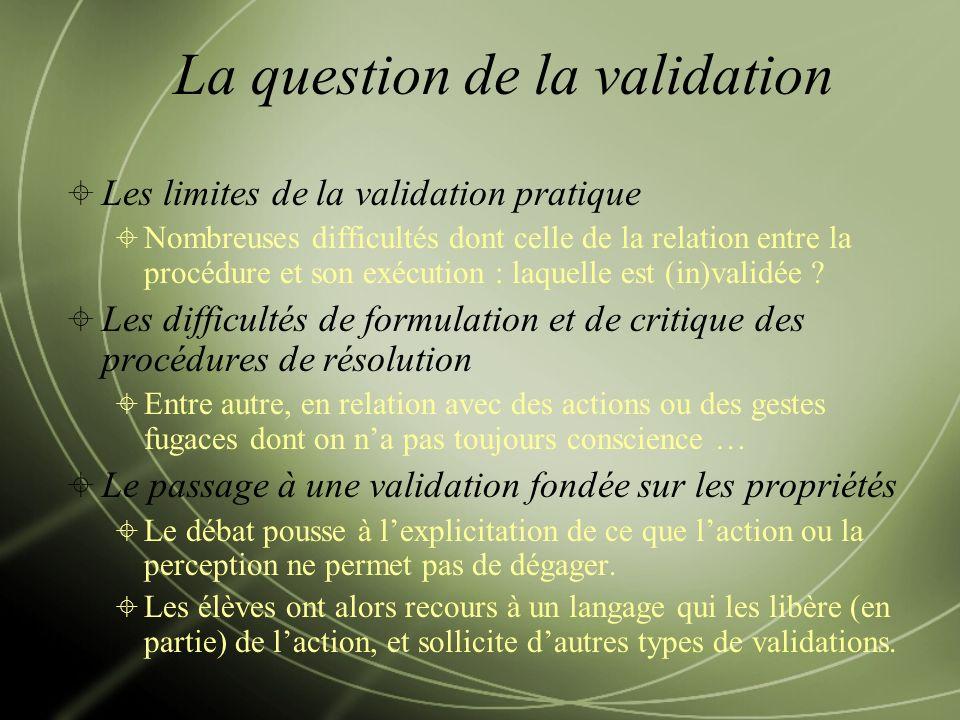 La question de la validation