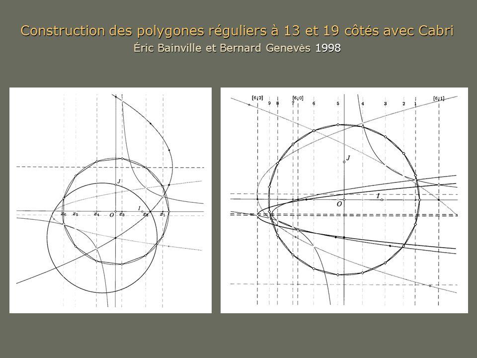 Construction des polygones réguliers à 13 et 19 côtés avec Cabri