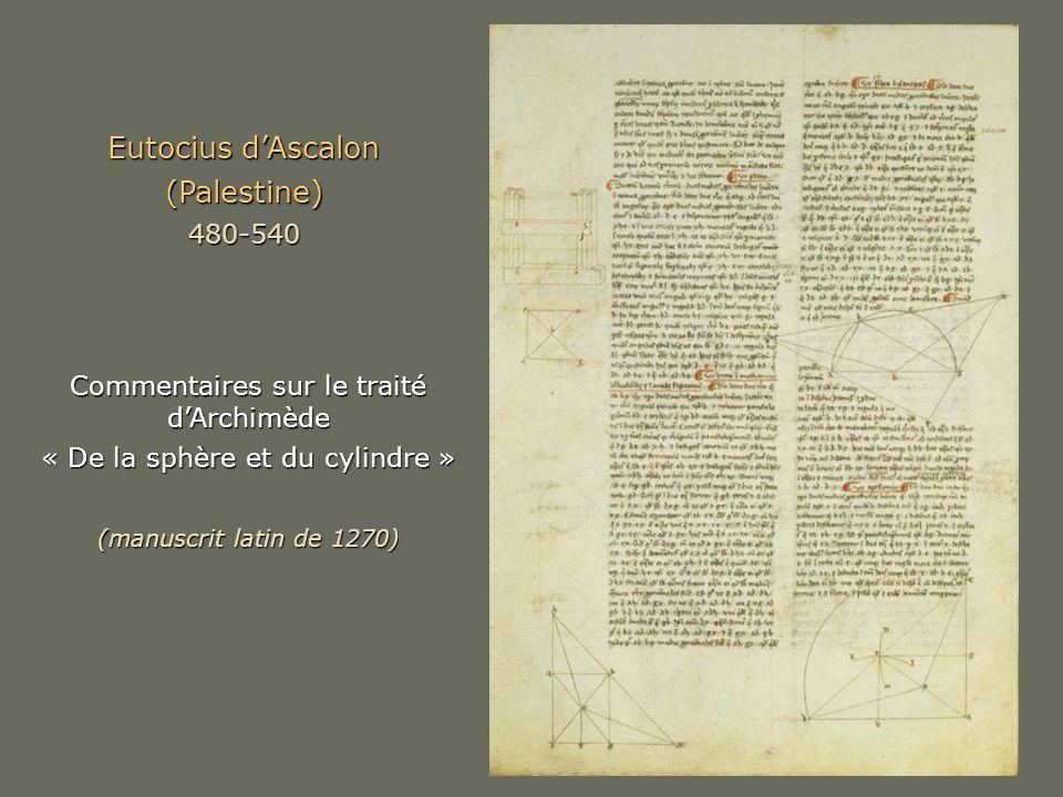 Eutocius d'Ascalon (Palestine) 480-540